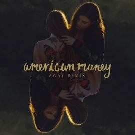 american-money-away-remix