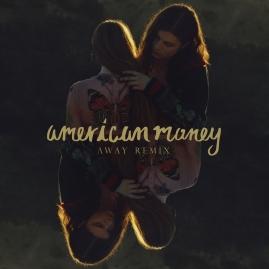 american-money-away-remix