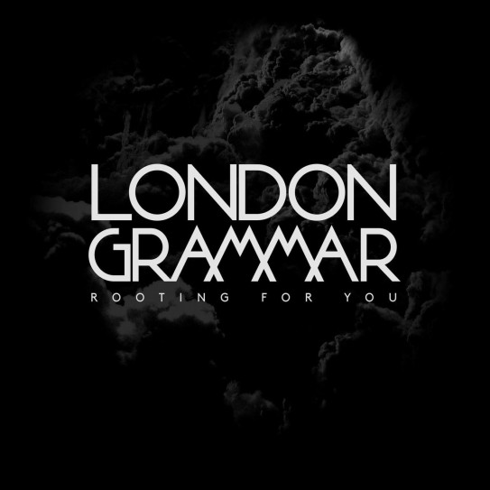 london-grammar-rooting-for-you
